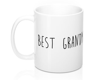 Best Grandma, 11oz Mug, Custom Coffee Mug, Tea Mug, Custom Gift, Gift for Her, Stocking Stuffer, Home Decor, Cups, Mugs