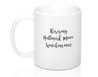 Hallmark Movie Watching Mug