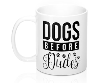 11oz Mug, Coffee Mug, Custom Printed Mug, Gift for Her, Dog Mom, Dog Mug, Dog Lovers Gift