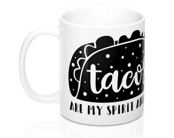 Taco Spirit Animal, 11oz Mug, Custom Coffee Mug, Tea Mug, Custom Gift, Gift for Her, Stocking Stuffer, Home Decor, Cups, Mugs