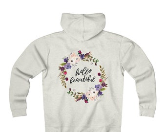 Fleece Zip Hoodie: Hello Beautiful