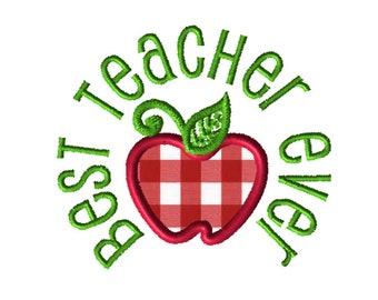 Best Teacher Applique Embroidery File: 5x5, PES Format