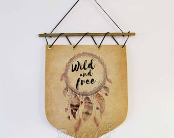 Wild and Free Banner Flag, Wild and Free Wall Flag, Wall hanging banner, Dreamcatcher wall banner, Watercolor Dreamcatcher Wild And Free