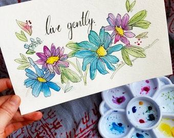 Live Gently ~ Original