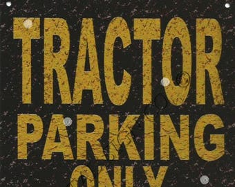 Tractor classic farm parking sign shed garage games room man cave metal tin wall sign bar pub
