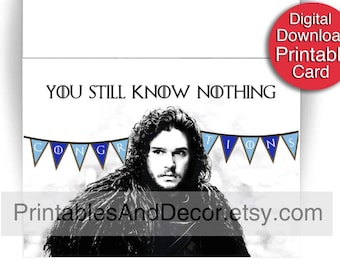 Printable Game of Thrones Graduation Card 5x7 Folded Funny You Know Nothing Jon Snow Card