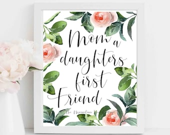 mom quotes mom a daughters first friend mom quote from daughter mom quote funny mothers day quote