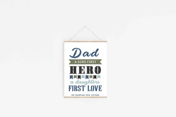 Dad Quotes Dad A Sons First Hero A Daughters First Love I Etsy