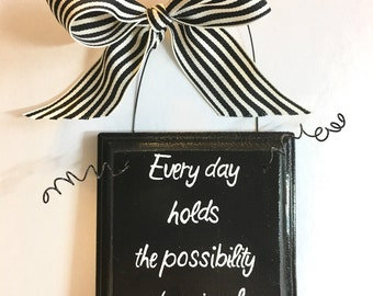 6x6, Every day holds the possibility of a miracle wall art , religious art, inspiration quotes, religion, faith, hope, inspirational art, in