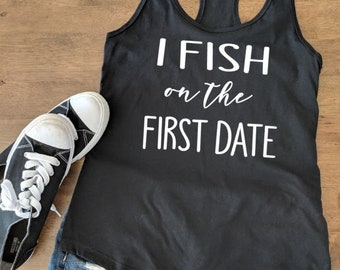 932e93d78b377c I fish on the first date