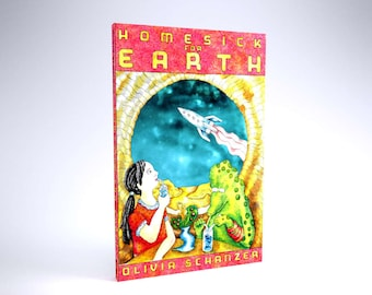 Homesick for Earth by Olivia Schanzer