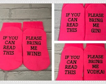 If you can read this please bring me Wine, Gin, Vodka Ladies Socks,  Mothers Day, Mum, Girlfriend, Sister, Wife, Friend Novelty Gift