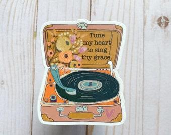 Record player Sticker//Hymn Sticker//Tune My Heart//Water Bottle sticker//Laptop sticker