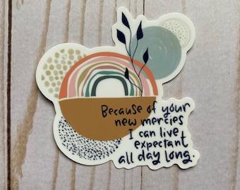 New Day New Mercies//Christian Sticker//Abstract Sticker//Bible Verse Sticker//Laptop Sticker//Water Bottle Sticker