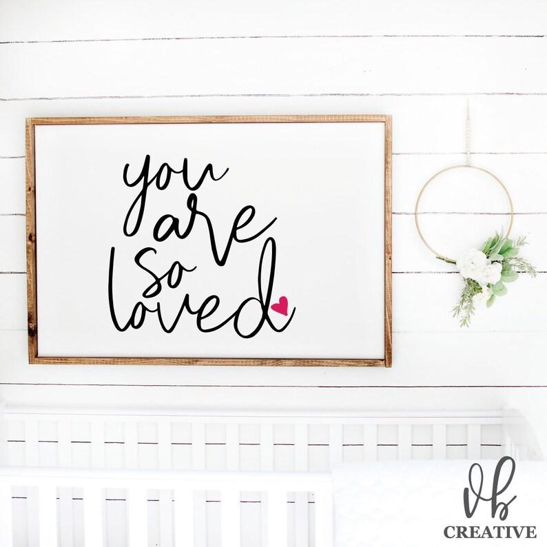 You Are So Loved Svg Svg File For Cricut Svg File Svg Etsy