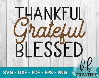 Thankful Grateful Blessed Svg Png Dxf, Sublimation design, Heat Transfer Design, Thanksgiving