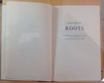 Roots by Alex Haley / A first edition copy of the book