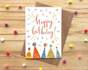 Happy Birthday Greetings Card, Party Hats Card, Calligraphy Birthday Card