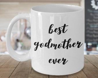 Godmother Coffee Mug Godmother Coffee Cup Godmother Gift - Best Godmother Ever Godmother Mug Ceramic Coffee Cup Gift for Godmothers
