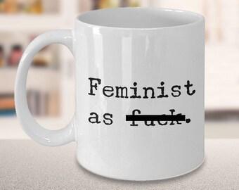 Feminist Gifts for Women Feminist Gifts for Mom - Feminist as Fuck Mug Feminist AF Mug Ceramic Coffee Cup & Tea Mug Feminist Gift for Her