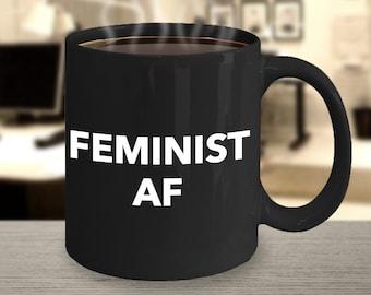 Feminist AF Mug Coffee Cup - Feminist Gifts - Feminism Black Ceramic Coffee Mug