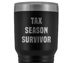 1713b390 Tax Season Survivor Metal Accountant Mug Tax Preparer Taxes Accounting  Double Wall Vacuum Insulated Hot Cold Travel Cup 30oz BPA Free