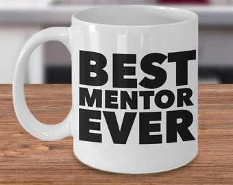 Best Mentor Ever Mug Gifts Ceramic Coffee Cup For Mentors Worlds Birthday Christmas Gift