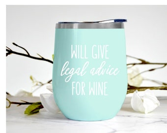 Legal Advice For Wine Glass Lawyer Gift Women Paralegal Judge