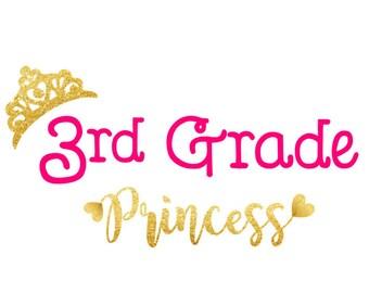 Third Grade Svg Dxf Png 3rd Grade Graduation Svg Last day of school Svg 3rd Grade Girl Svg Princess SVG file Third Grader Svg Silhouette
