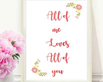 Valentine printable Wall art Valentines day gift Print Valentine's day Printable Love Quote Printable home decor All of me loves all of you