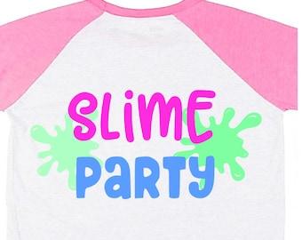 Slime Svg file Slime Party Svg for girl Svg for Cricut Slime birthday Svg for Silhouette Slime Shirt Svg Vinyl Decal HTV Transfer Iron on