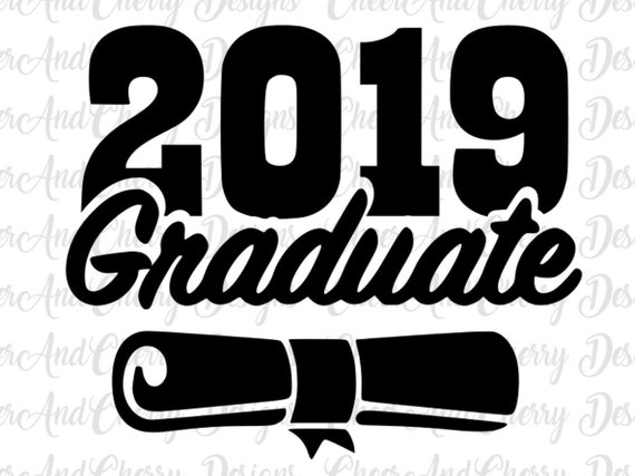 2019 Graduate Svg Graduation Svg 2019 Graduation With Etsy