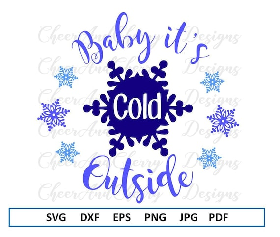 Christmas Svg Design Baby Its Cold Outside Svg For Christmas Etsy