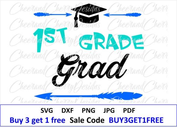 1st Grade Graduation Svg First Grade Svg 1st Grade Grad Svg Etsy