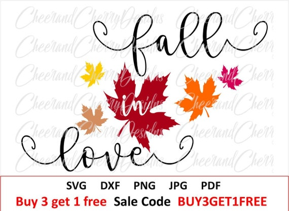 Fall Svg File Thanksgiving Svg Fall Cut File Fall In Love Svg Etsy