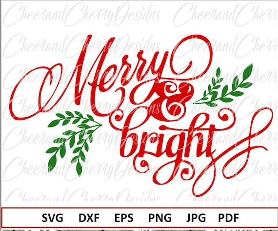 Merry And Bright Svg For Christmas Svg Sayings Christmas Eps Etsy