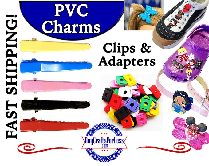 PVC Charm Adapters & Hair Clips, *1.99 Shipping *