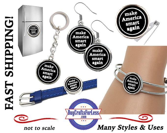 MaKE AMERiCA SMART EARRiNGS, KEYRiNG, BRACELETs, MAGNeT, SLiDER, PiN - Also CUSTOMiZABLE +FAST Shipping & Discounts