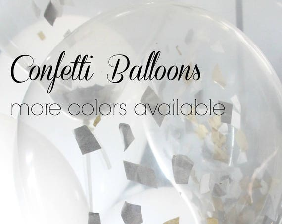 Confetti Filled Balloons, Graduation, Custom Colors Rose Gold  Balloons,  Wedding Balloons, Birthday, Baby Shower, Engagement, Glitter, Gold