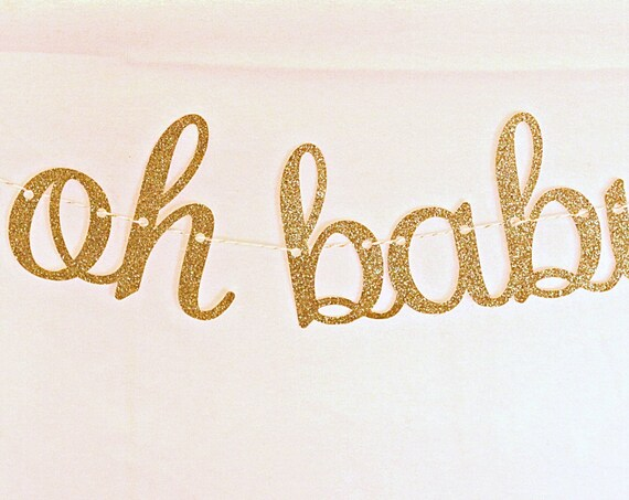 Oh Baby Banner, Gender Reveal Banner, Silver or Gold Baby Shower Decorations