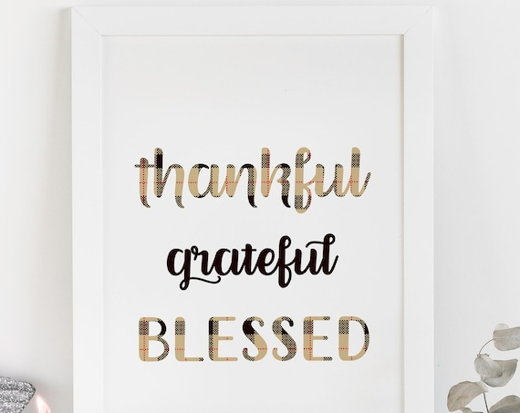 Thankful Grateful Blessed Print, Friendsgiving Sign, Grateful Banner, Dessert Bar Sign