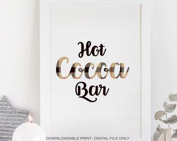 Hot Chocolate Bar Printable, Flannel Party, Hot Cocoa Bar Sign