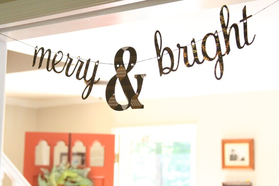 Merry and Bright Banner, Christmas Mantle Decor, Christmas Garland Decorations, Merry & Bright Cursive Banner, Fireplace Mantle Ideas