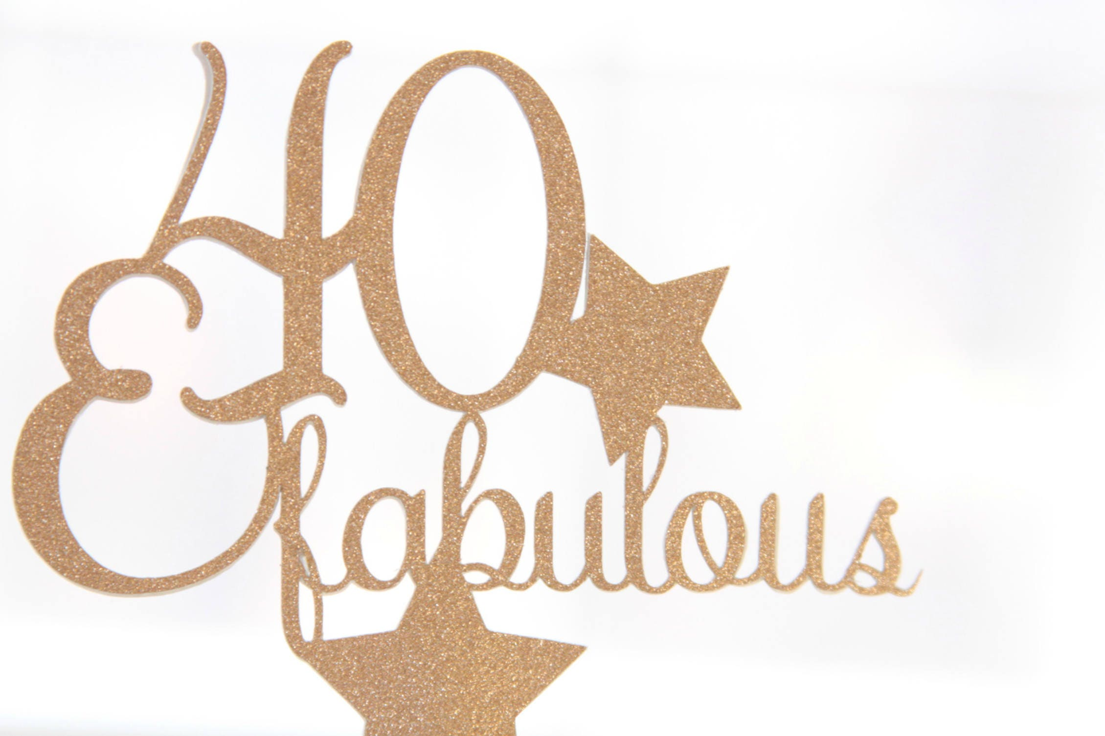 Rose Gold 40 And Fabulous Cake Topper 40th Birthday Party Ideas