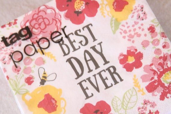 Best Day Ever Napkins, Wedding Quotes Cocktail Napkins, Floral, Vow Renewal