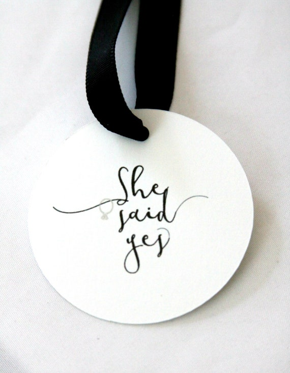 She Said Yes Tags, Engagement Party Ideas, Bridal Shower Favor Tags, He Popped the Question Tags