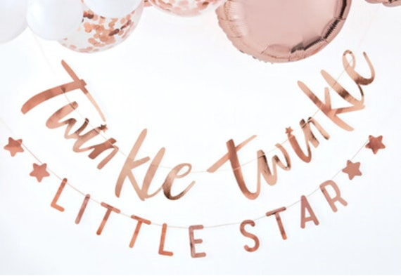 Twinkle Twinkle Little Star Baby Shower Banner, Rose Gold First Birthday