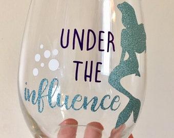 Disney Inspired Little Mermaid Wine Glass, Under the Influence Wine Glass, Ariel Wine Glass, Disney Gift, Mermaid Wine Glass, Mermaid Gift