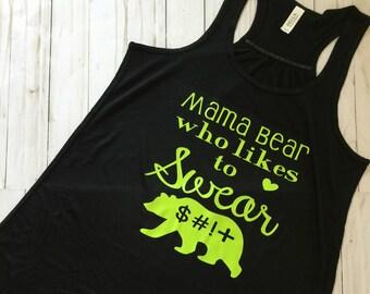 Mama bear shirt, Mama bear who likes to swear, Shirts for mom