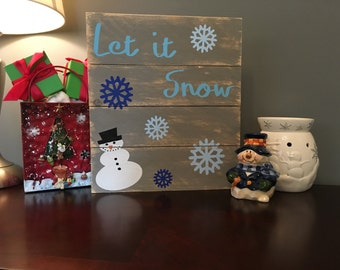 Let It Snow Sign, Holiday Sign, Winter Sign, Snowman Sign